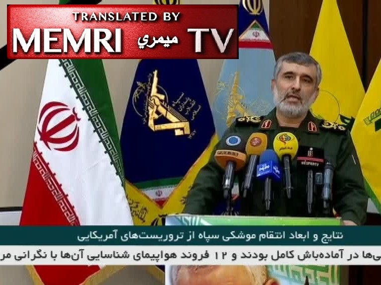 General Amir Ali Hajizadeh, Commander of IRGC Aerospace Force: Missile Attack on U.S. Bases in Iraq Just the Beginning of Revenge; Many U.S. Casualties in Attack; Arab Countries must Expel U.S. Forces from Region or Else 'Resistance' Groups will Do So
